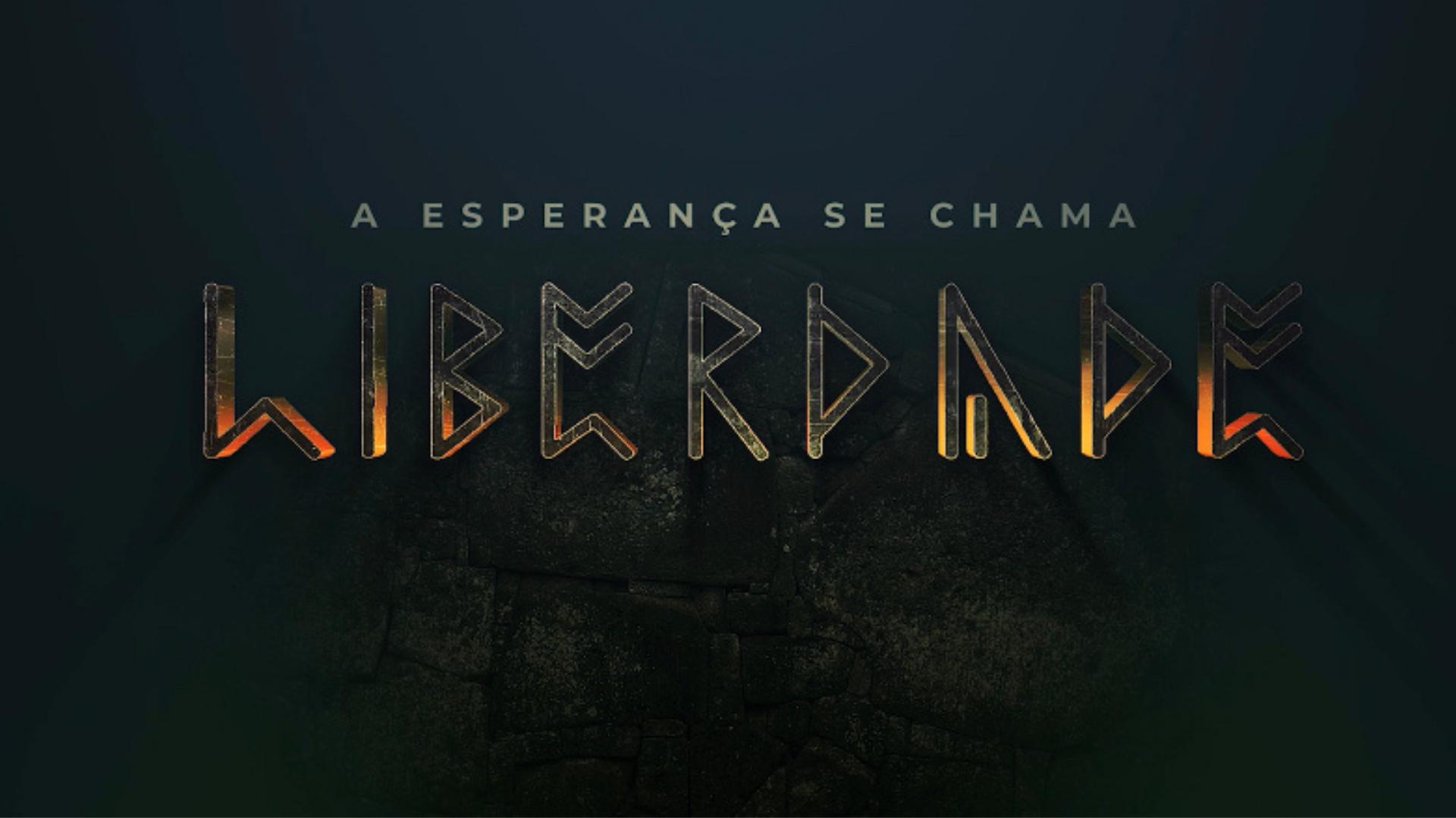 Foto notícia - A esperança se chama Liberdade – ASSISTA AGORA!